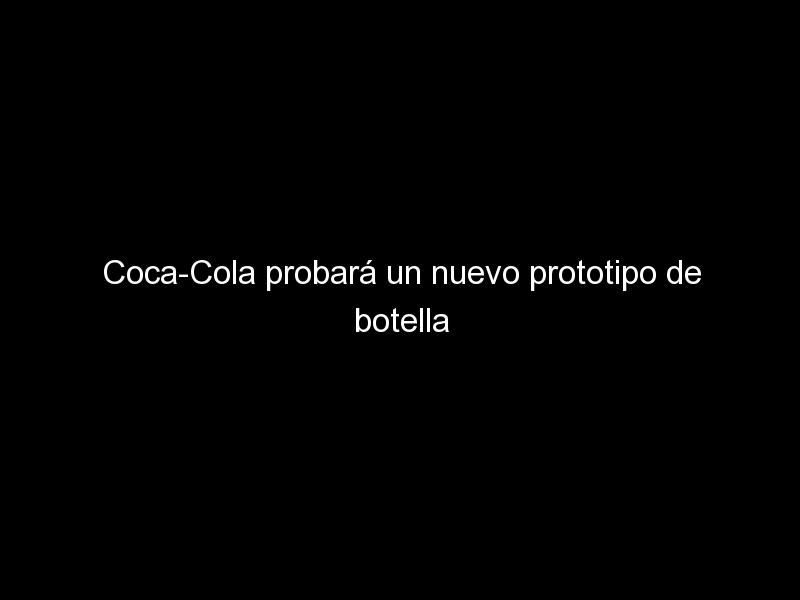 coca cola probara un nuevo prototipo de botella de papel en hungria 985 - Coca-Cola probará un nuevo prototipo de botella de papel en Hungría