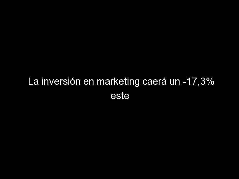 la inversion en marketing caera un 173 este ano 733 - La inversión en marketing caerá un -17,3% este año